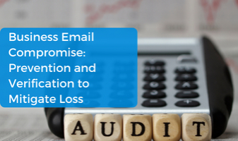Business Email Compromise: Prevention and Verification to Mitigate Loss