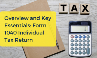 Form 1040 Individual Tax Return Overview