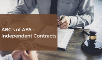 ABC's of AB5 - Independent Contracts