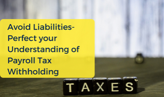 Understanding of Payroll Tax Withholding