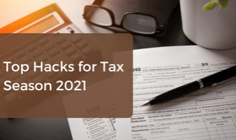 Top Hacks for Tax Season 2021
